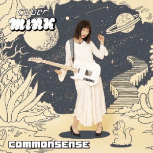 3/17(日)渋谷タワーレコード cyberMINK「commonsense」インストアイベントのご案内